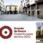 Aranda de Duero ook in 2022 Europese Wijnstad
